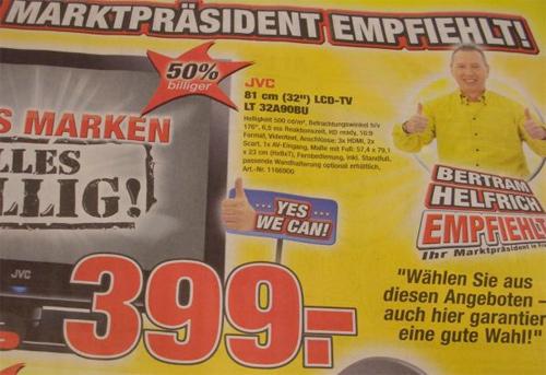 """Der Marktpräsident empfiehlt: """"Wählen Sie aus diesen Angeboten - Auch hier garantiert eine gute Wahl!"""" Yes we can!"""