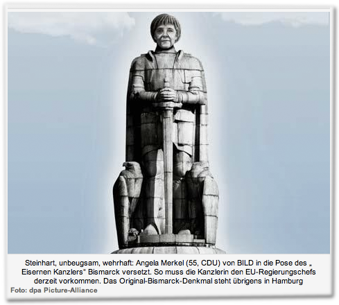 """Steinhart, unbeugsam, wehrhaft: Angela Merkel (55, CDU) von BILD in die Pose des """"Eisernen Kanzlers"""" Bismarck versetzt. So muss die Kanzlerin den EU-Regierungschefs derzeit vorkommen. Das Original-Bismarck-Denkmal steht übrigens in Hamburg Foto: dpa Picture-Alliance"""
