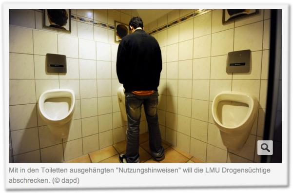 """Mit in den Toiletten ausgehängten """"Nutzungshinweisen"""" will die LMU Drogensüchtige abschrecken."""