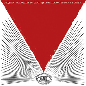 Foxygen - We Are The 21st Century Ambassadors Of Peace & Magic (Albumcover)