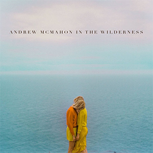 Andrew McMahon In The Wilderness (Albumcover)