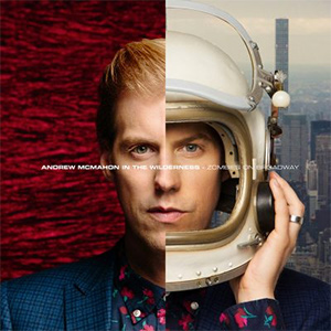 Andrew McMahon In The Wilderness - Zombies On Broadway (Albumcover)